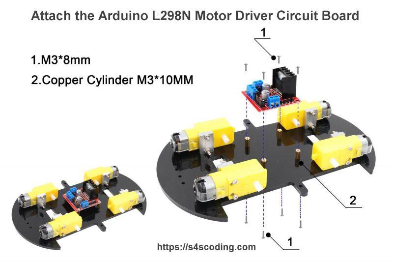 Attach the Arduino L298N Motor Driver Circuit Board